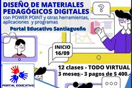 DISEÑO DE MATERIALES PEDAGÓGICOS DIGITALES CON POWER POINT Y OTRAS HERRAMIENTAS, APLICACIONES Y PROGRAMAS